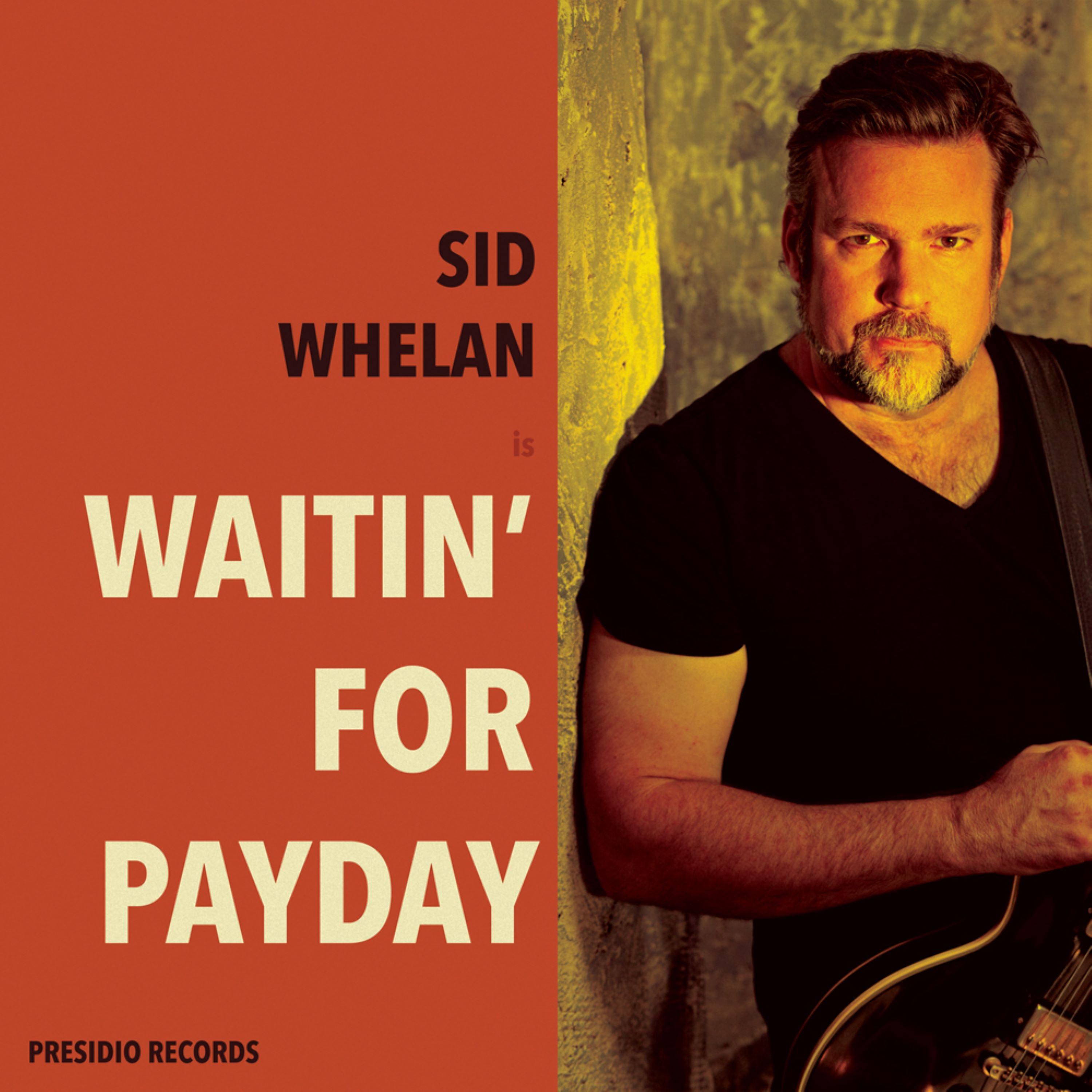 Waitin' for Payday https://store.cdbaby.com/cd/sidwhelan